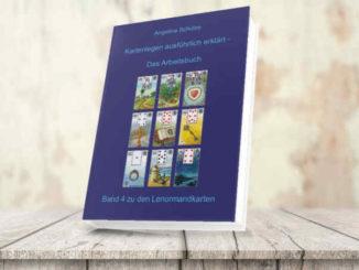 Kartenlegen lernen Lenormand Buch 4
