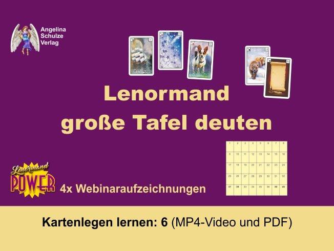 Grosse Tafel deuten - Lenormand Kartenlegen lernen 6
