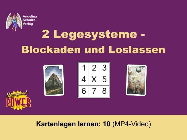 Kartenlegen lernen 10 Legesystem Blockaden und Loslassen
