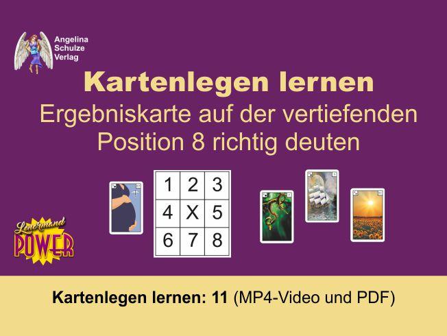 Kartenlegen lernen 11 Position 8 deuten